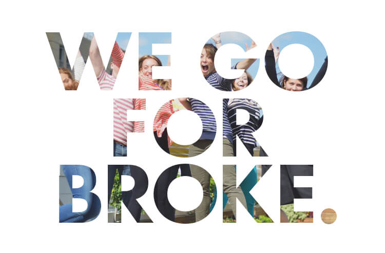 We go for broke