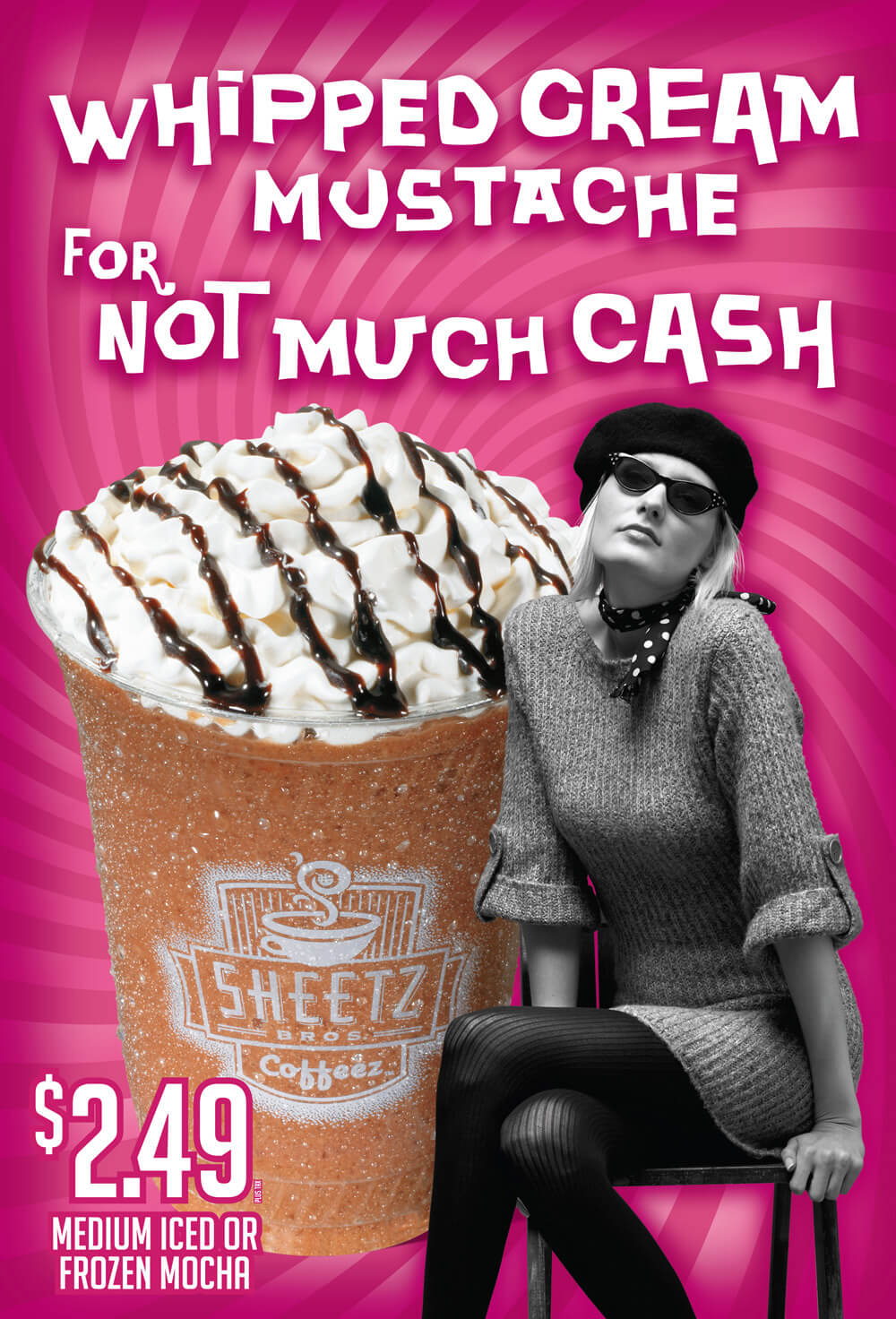 P.O.S. advertisement for Sheetz. Woman sitting next to a frappichino. Text reads: Whipped Cream mustache for not much cash.